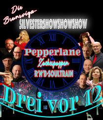 Bild: 3 vor 12 - die gro�e Brunsviga- Silvestershowshowshow