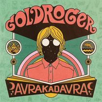 Bild: Goldroger - AVRAKADAVRA TOUR 2017
