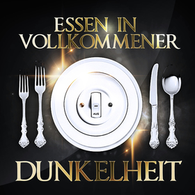 Bild: Essen in vollkommener Dunkelheit - Magdeburger Dunkelessen