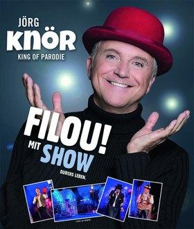 """Bild: Jörg Knör  """"Filou! - Mit Show durchs Leben."""""""
