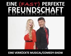 Bild: Eine fast perfekte Freundschaft Musical-Comedy Show
