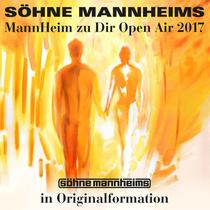 Bild: SÖHNE MANNHEIMS - MannHeim zu Dir Open Air 2017