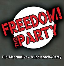 Bild: Freedom! The Party - Altbierbowle, Bachmann und Classic Rock!