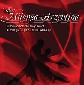 Bild: Una Milonga Argentina - professionelle Tango-Show und traditionelle Milonga