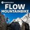 Bild: MUNDOLOGIA: Flow - Leidenschaft Mountainbike