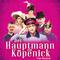 Bild: Der Hauptmann von Köpenick - Das Musical - Premiere