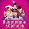 Bild: Der Hauptmann von Köpenick - Das Berlin-Musical