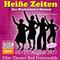 Bild: 15. Sommerkomödie im Oderbruch - Heiße Zeiten- Das Wechseljahre Musical/ Vorpremiere