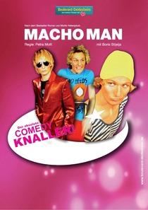 Bild: Macho Man - Theater-Schnuppertag!!!! Gleicher Preis auf allen Pl�tzen