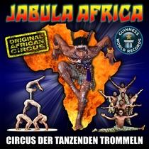 Bild: JABULA AFRICA - Circus der Tanzenden Trommeln