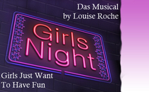 Bild: Girls Night - Girls Just Want To Have Fun by Louise Roche