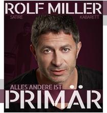 Bild: Rolf Miller - Alles andere ist prim�r