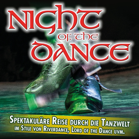 Bild: Night of the Dance - Irish Dance reloaded