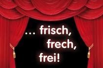 Bild: ...frisch, frech, frei! - Hall of Fame!