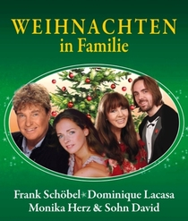 """Bild: """"Weihnachten in Familie"""" mit Frank Sch�bel & Dominique Lacasa - Monika Herz & Sohn David, Frank's Band & Kinder aus jedem Konzertort"""