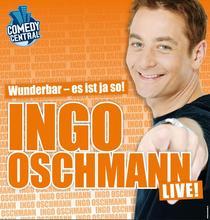 Bild: Wunderbar - es ist ja so! - Comedy mit Ingo Oschmann