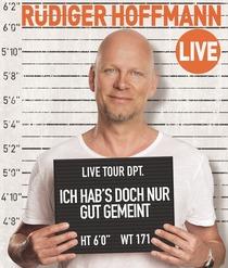 Bild: R�diger Hoffmann - Ich hab`s doch nur gut gemeint
