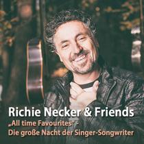 Bild: Richie Necker & Friends - All time Favourites - Die gro�e Singer-Songwriter-Nacht