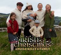 Bild: Angelo Kelly & Family - Irish Christmas