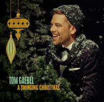 "Bild: Tom Gaebel & His Orchestra - ""A Swinging Christmas"" - Tom Gaebel & His Orchestra - ""A Swinging Christmas"""