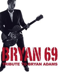Bild: Bryan 69 - A Tribute To Bryan Adams