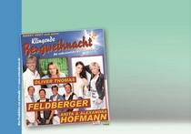 Bild: Hansy Vogt und seine klingende Bergweihnacht - mit Anita & Alexandra Hofmann, Oliver Thomas und Feldberger