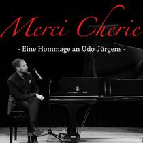 Bild: Merci Cherie - Eine Hommage an Udo J�rgens