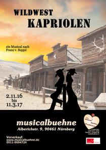 Bild: Wildwest Kapriolen - ein Musical nach F. von Supp� - Premiere