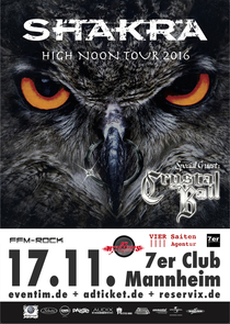 Bild: SHAKRA + Special Guest: Crystal Ball - High Noon Tour 2016