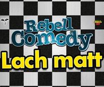 Bild: RebellComedy - Lach Matt
