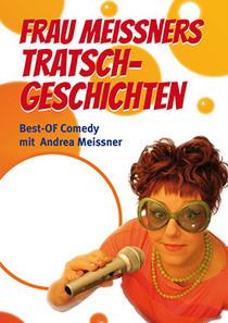 "Bild: ""Frau Meissners Tratschgeschichten"" - Best-Of Comedy mit Andrea Meissner"