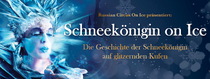 Bild: Russian Circus on Ice - Schneek�nigin on Ice