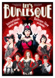 Bild: Let�s Burlesque - Grandiose Theater-Revue - mit Live-Musik, Artistik, Tanz und Erotik als Zeitreise in die 20er/30er Jahre