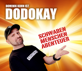 Bild: Dominik Kuhn ist DODOKAY - SCHWABEN MENSCHEN ABENTEUER