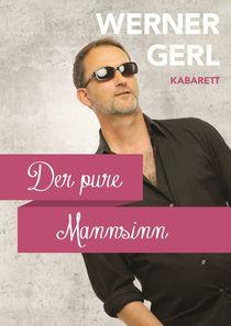 Bild: Werner Gerl - Der pure Mannsinn