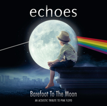 Bild: Echoes acoustic - Barefoot to the moon