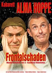 Bild: Kabarett Alma Hoppe - Frontalschaden - M�nnerwirtschaft 3 - Faustdicke Wahrheiten