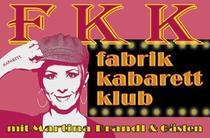 Bild: FKK - Fabrik Kabarett Klub - mit Martina Brandl & G�sten
