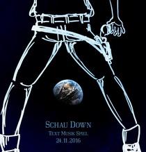 Bild: SCHAU - Schau Down