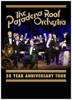Bild: Pasadena Roof Orchestra - A Night of Swing Classics