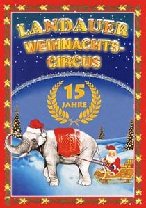 Bild: Landauer Weihnachtscircus 2016/17 - Familien-Nachmittag - Sonderpreise!
