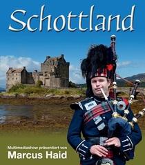 """Bild: Live-Multivision """"Schottland - von Highlands, Castles und Islands"""" - mit Marcus Haid"""
