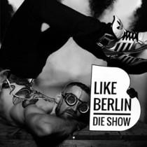 Bild: LIKE Berlin - Die Show