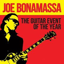 Bild: Joe Bonamassa - The Guitar Event Of The Year
