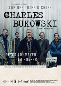 Bild: Reinhardt Repkes Club der toten Dichter mit Peter Lohmeyer im Konzert - Charles Bukowski - Gedichte neu vertont