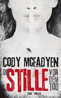 Bild: Die Stille vor dem Tod - Buchvorstellung mit Cody McFadyen