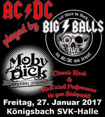 Bild: Moby Dick & Big Balls - Best of Rock & A Tribute to AC/DC