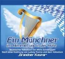 Bild: Ein Münchner im Himmel u. in der Hölle - von Alfons Schweiggert