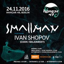 Bild: SMALLMAN feat. IVAN SHOPOV (COOH / BALKANSKY) - Afterparty COOH / BALKANSKY ab 23:45