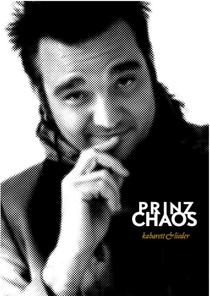 Bild: Prinz Chaos - Kabarett und Lieder
